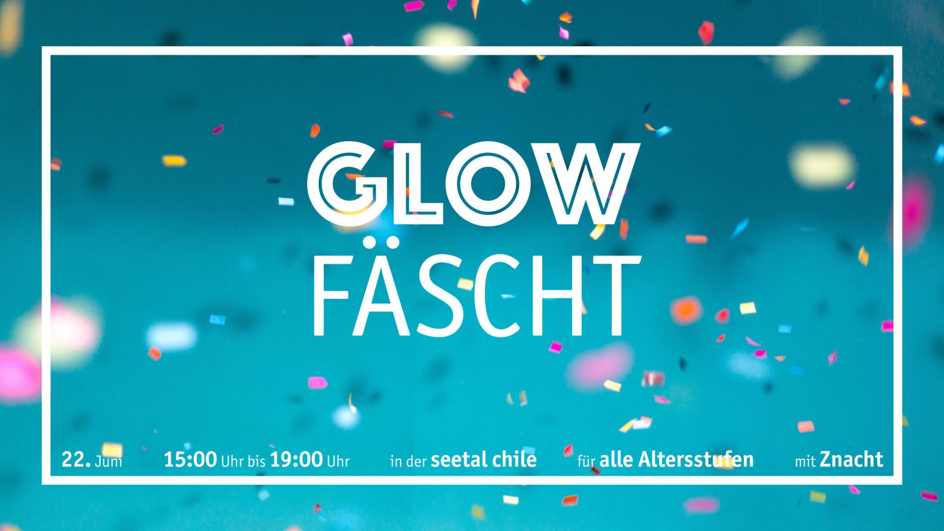 glow Fäscht 2019